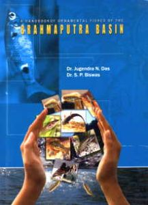 A Handbook of Ornamental Fishes of the Brahmaputra Basin/J.N. Das and S.P. Biswas