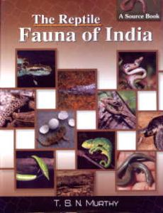The Reptile Fauna of India : A Source Book/T.S.N. Murthy
