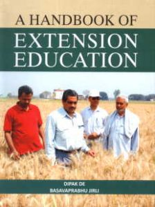 A Handbook of Extension Education/Dipak De and Basavaprabhu Jirli