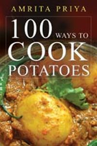 100 Ways To Cook Potatoes