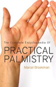 The Complete Encyclopaedia of Practical Palmistry