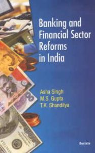 Banking and Financial Sector Reforms in India