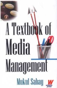 A Textbook of Media Management