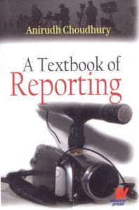 A Textbook of Reporting