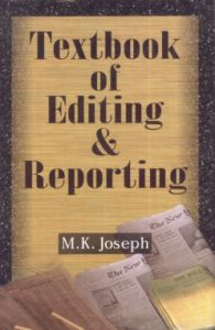 A Textbook of Editing and Reporting