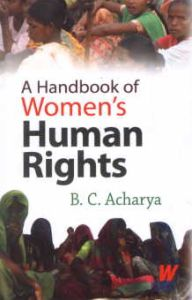 A Handbook of Women's Human Rights