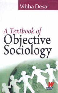 A Textbook of Objective Sociology