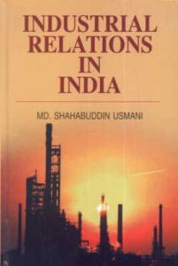 Industrial Relations in India: An Overview