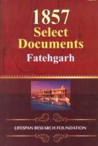 1857 Select Documents: Fatehgarh