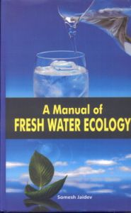 A Manual of Fresh Water Ecology