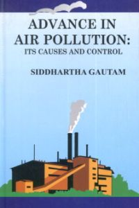 Advance in Air Pollution: Its Causes and Control
