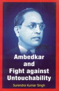 Ambedkar and Fight Against Untouchability