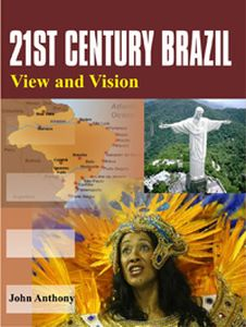 21st Century Brazil: View and Vision