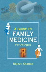 A Guide To Family Medicine : For All Ages