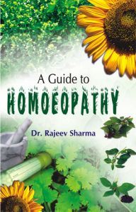 A Guide To Homoeopathy