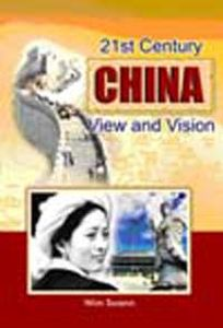 21st Century China: View and Vision