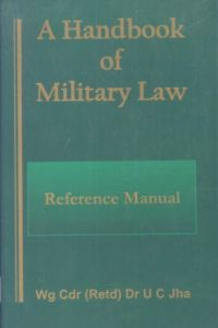 A Handbook of Military Law : Reference Manual