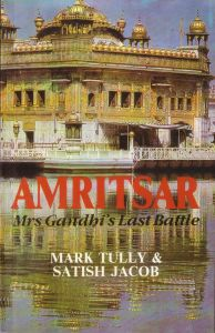 Amritsar - Mrs Gandhi's Last Battle