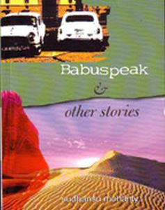 Babuspeak And Other Stories