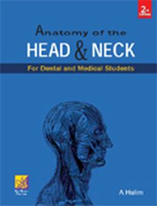 Anatomy of the Head and Neck : For Dental and Medical Students