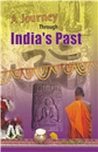 A Journey Through Indias Past