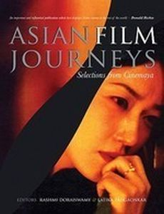 Asian Film Journeys : Selection From Cinemaya