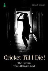 Cricket Till I Die