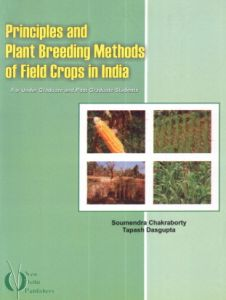 Principles and Plant Breeding Methods of Field Crops in India