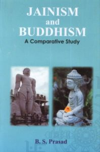 Jainism and Buddhism : A Comparative Study