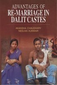Advantages Of Re-Marriage In Dalit Castes