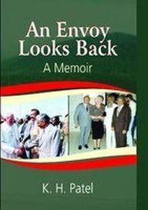 An Envoy Looks Back a Memoir