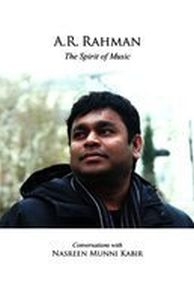 A.R. Rahman: The Spirit Of Music (With CD)